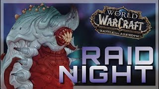 RAIDING HEROIC ULDIR - At Fetid! | World of Warcraft Battle For Azeroth
