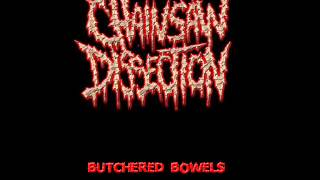 CHAINSAW DISSECTION - DEADLY INTOXICATION