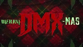 A Very Merry DMX-MAS- Dream Magnum Productions