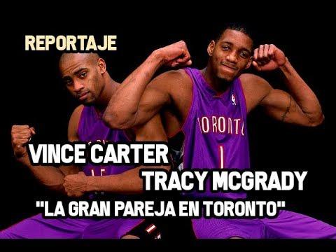 "Vince Carter & Tracy McGrady - ""La Gran Pareja En Toronto"" | Reportaje NBA"