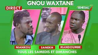 Suivez en direct votre émission  Gnou Waxtane avec Sanekh, Mandoumbé et Niankou