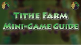 Tithe Farm Guide - Best Farming XP/HR