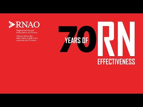 RNAO Announces 70 Years Of RN Effectiveness