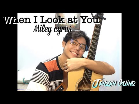 When I Look At You Miley Cyrus | Jenzen Guino Cover