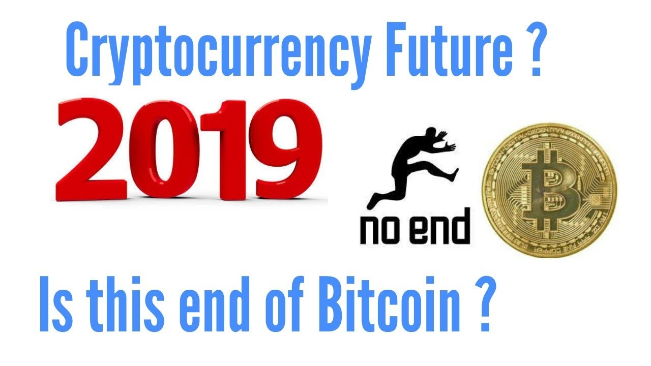 Cryptocurrency Future in 2019 ? Bitcoin Price Drop History ?Is this end of  Bitcoin? Bitcoin Future