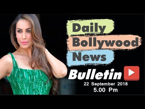 Latest Hindi Entertainment News From Bollywood | Malaika Arora | 22 September 2018 | 5:00 PM