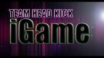 iGAME RAP | TEAMHEADKICK (Lyrics)