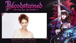 Bloodstained: Ritual of the Night Voice Actor Interview: Rena Strober