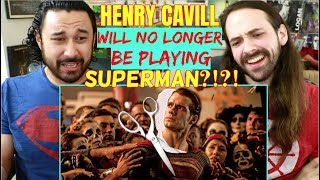 Henry Cavill - NOT PLAYING SUPERMAN ANYMORE?!?!