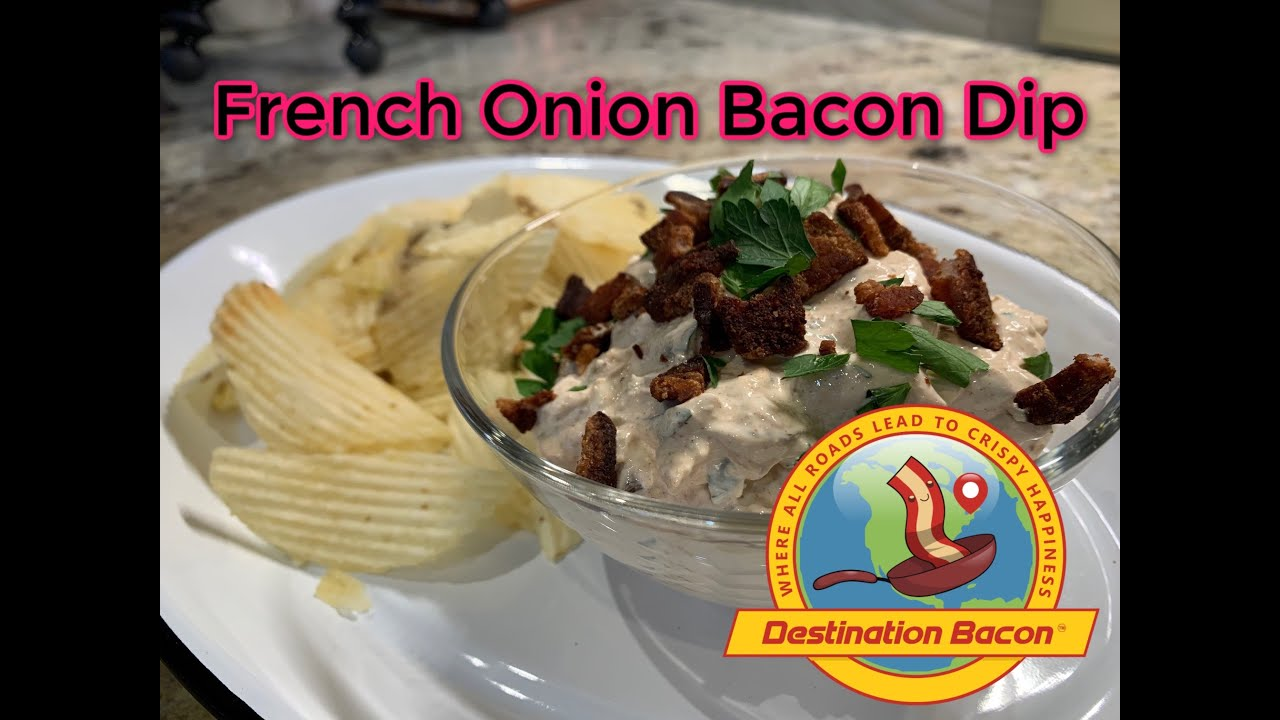 French Onion Bacon Dip
