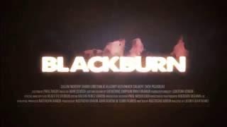 Blackburn   Official Theatrical  trailer