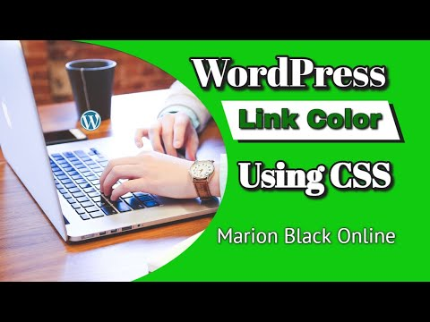CSS: Change Link Colors Site-Wide with Custom CSS in WordPress. Quick and Easy, Even for Beginners.