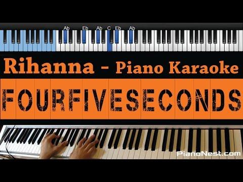 Rihanna, Kanye West, Paul - FourFiveSeconds - LOWER Key (Piano Karaoke / Sing Along)