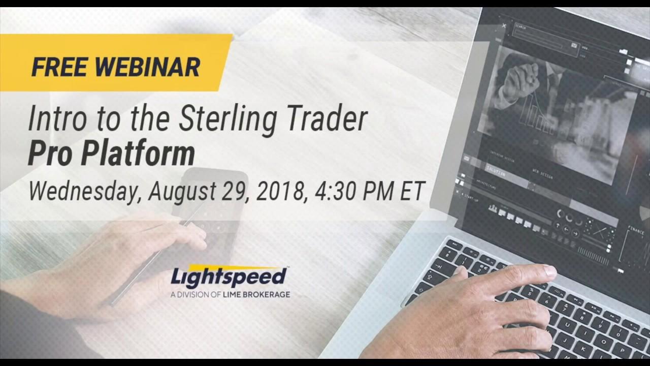 Webinar Recap: Intro to the Sterling Trader Pro Platform