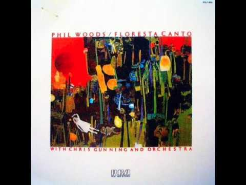 "Phil Woods — ""Floresta Canto"" [Full Album] 1975"