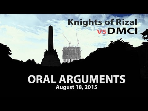 Knights of Rizal v. DMCI Oral Arguments 4