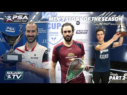 Squash: Story of the Season - 2017/18 Men\'s Pt. 2