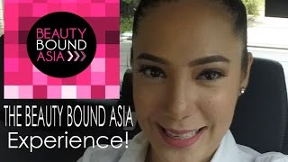 The Beauty Bound Asia Experience | EP1