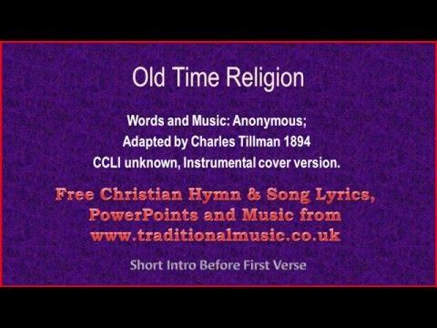 Old Time Religion - Hymn Lyrics & Music