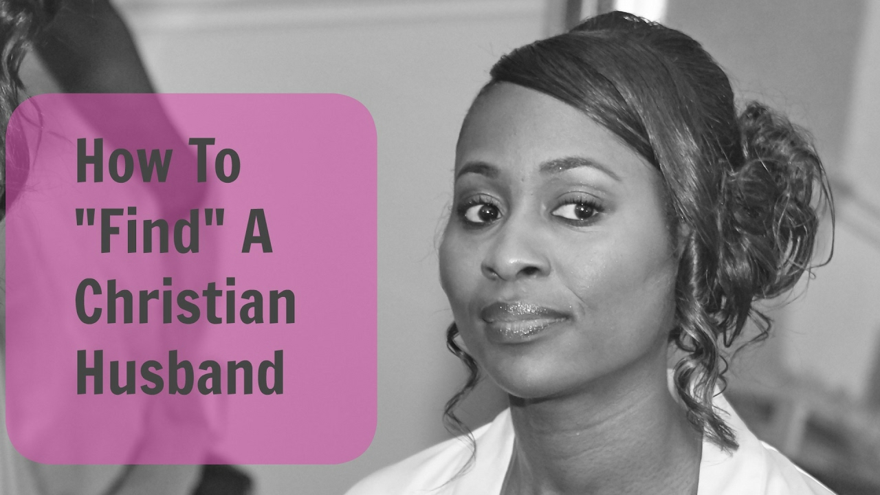 How to find a christian husband