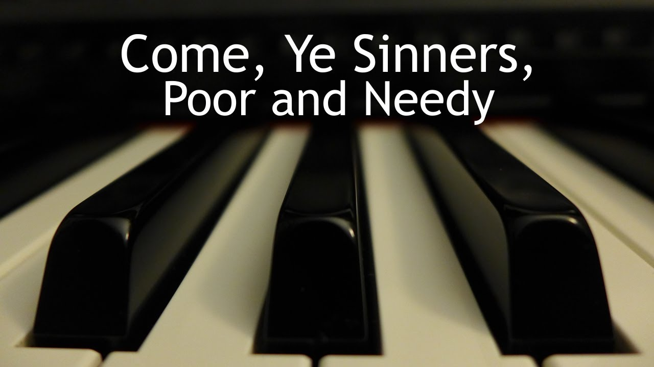 come ye sinners poor and needy pdf