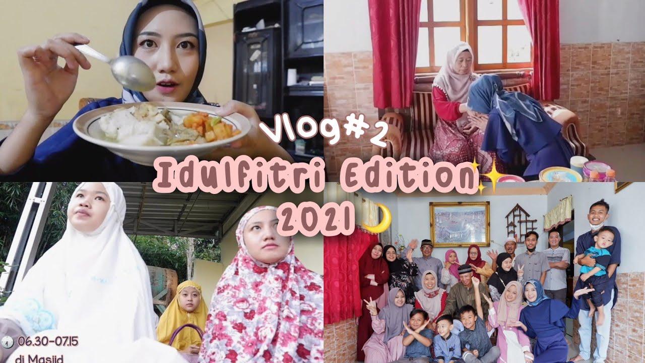 hari raya idulfitri 2021 🌙✨| vlog-Desta Mutiara