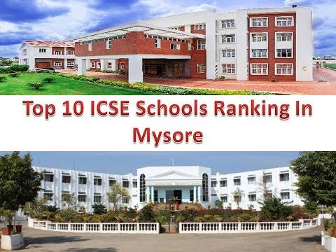 Top 10 ICSE Schools Ranking In Mysore