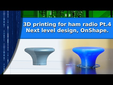 3D printing Series - The next level in design,  OnShape
