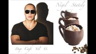 Nigel Stately - Deep Café Vol.13