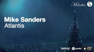 Mike Sanders - Atlantis (Original Mix) [Synchronized Melodies]