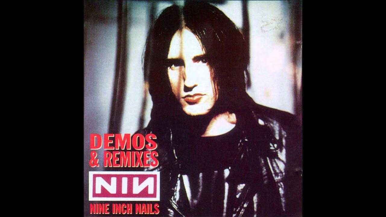 Nine Inch Nails - Demos & Remixes (Full Bootleg) - YouTube