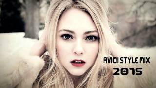 Avicii Style Mix 2015 [NoCopyRightSound Version]