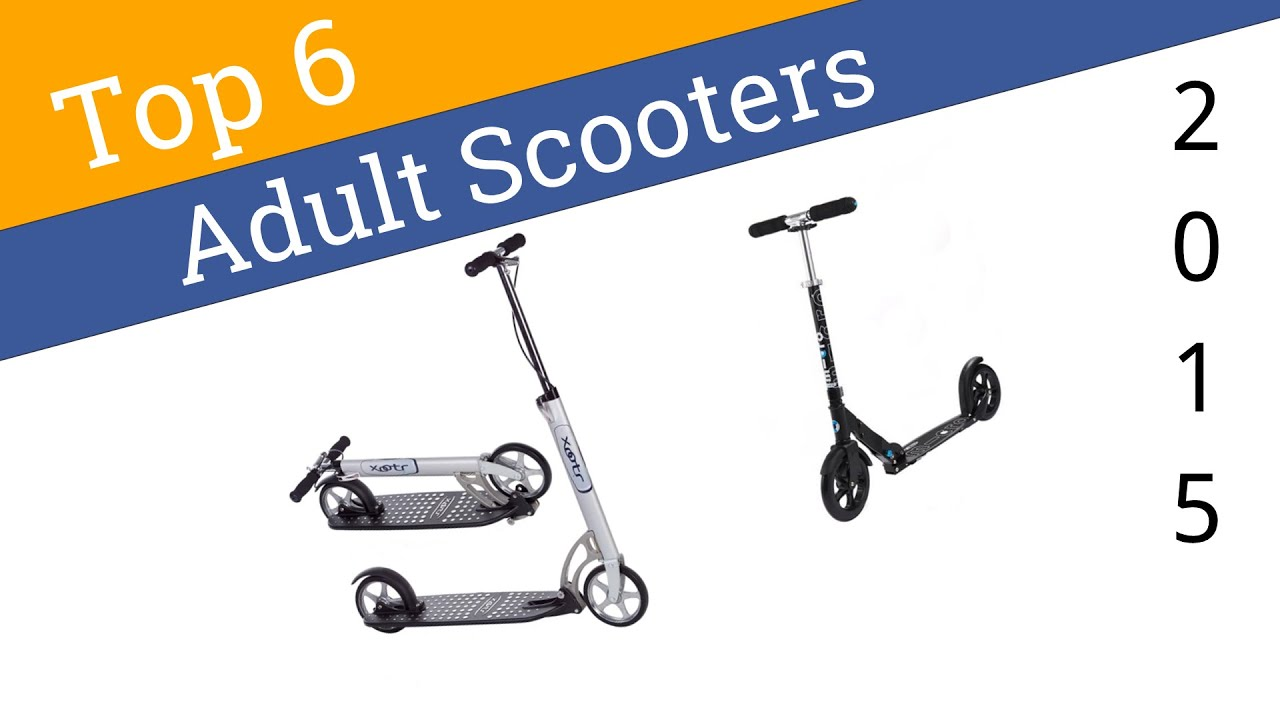 6 Best Adult Scooters 2015 YouTube