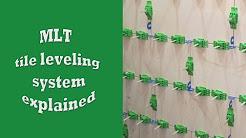 MLT tile leveling system explained