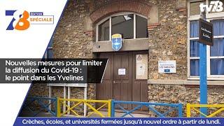7/8 Edition Spéciale. Nouvelles mesures pour limiter la diffusion du Covid-19 dans les Yvelines