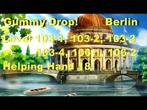 Gummy Drop! - Berlin - Конфетки! Level 103-1, 103-2, 103-3, 103-4, 106-1, 106-2 Helping Hand 18