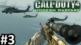 "CoD4 Campaign Part 3 ""Call of Duty 4: Modern Warfare"" PC Gameplay"