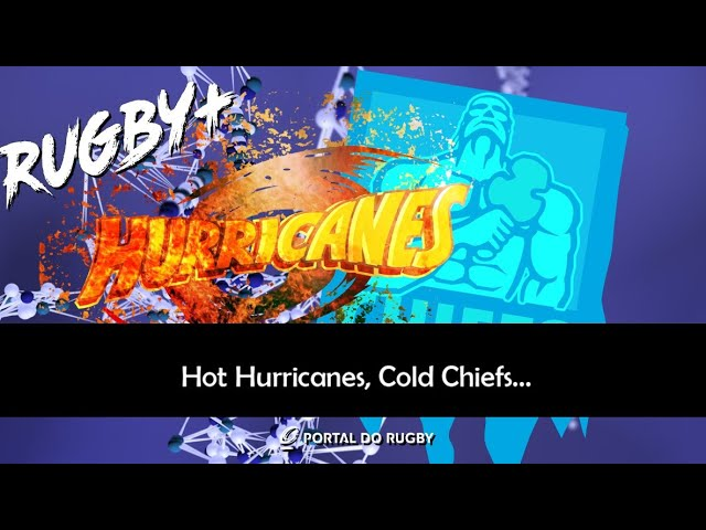 VIDEO: Hot Hurricanes, Cold Chiefs... o balanço do Super Rugby Aotearoa!