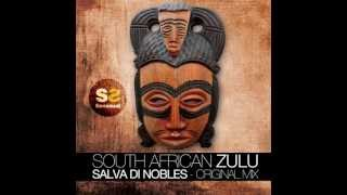 SOUTH AFRICA ZULU (original mix) SALVA DI NOBLES