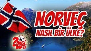 BİLGİ VAKTİ (1.Bölüm)   Norveç nasıl bir ülke?