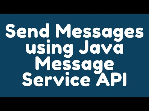 How To Send Messages To A Message Queue Using Java Message Service API ?
