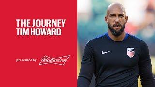 The Journey: Tim Howard