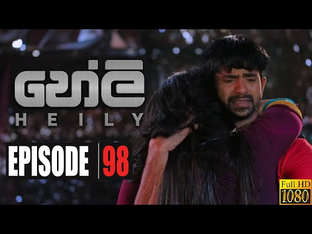 Heily | Episode 98 04th June  2020