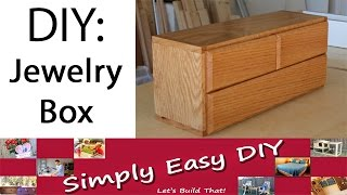 I went through several redesigns for this jewelry box. If you look at the thumbnail of the DIY: Vanity dresser part one video, you