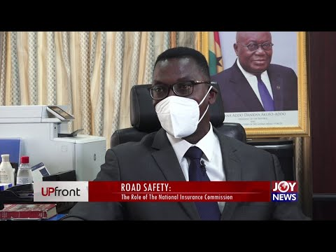 Road Safety: The Role of the National Insurance Commission -  UPfront on JoyNews (7-5-21)