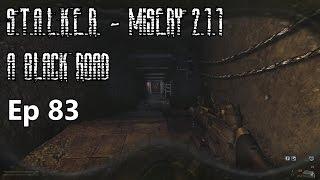S.T.A.L.K.E.R. - MISERY 2.1.1 - A Black Road - Ep 83: A Lab X-8 Raid