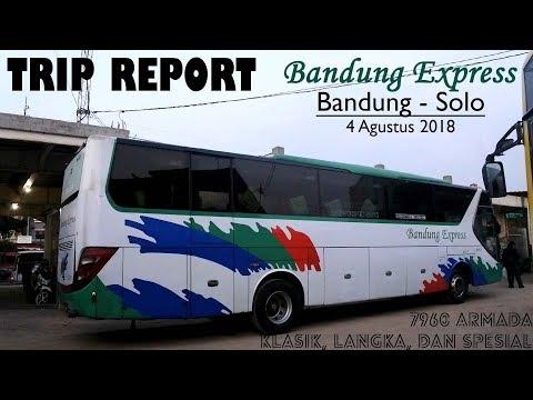 Trip Report Bandung - Solo With Bandung Express