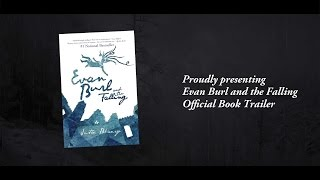 Evan Burl and the Falling Official Book Trailer