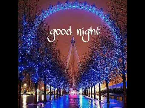 Good night song ....for all friends .....