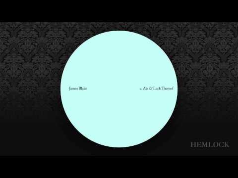 James Blake - Air & Lack Thereof